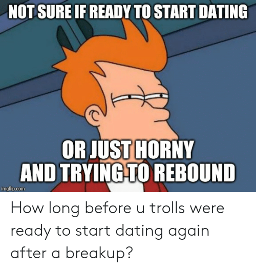 when to start dating again after a breakup