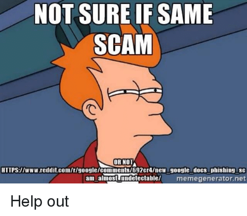not-sure-if-same-scam-or-not-https-www-reddit-com-google-comments-692cr4-new-google-docs-38554795.png