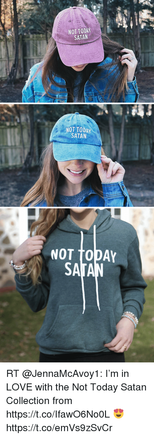Love, Memes, and Today: NOT TODAY  SATAN   NOT TODAY  SATAN   NOT TODAY RT @JennaMcAvoy1: I'm in LOVE with the Not Today Satan Collection from https://t.co/IfawO6No0L 😍 https://t.co/emVs9zSvCr
