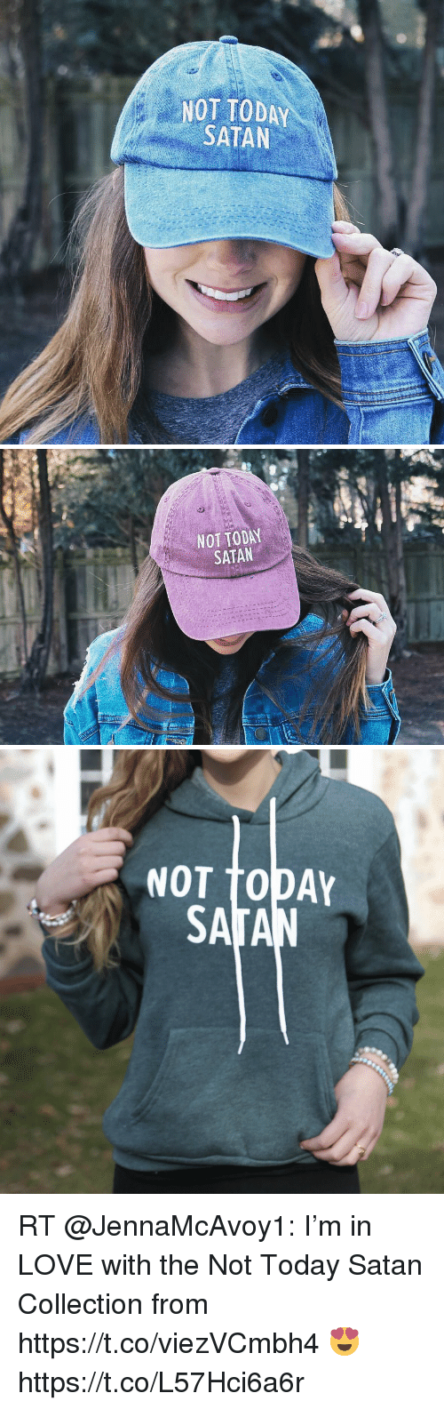Love, Memes, and Today: NOT TODAY  SATAN   NOT TODAY  SATAN   NOT TODAY RT @JennaMcAvoy1: I'm in LOVE with the Not Today Satan Collection from https://t.co/viezVCmbh4 😍 https://t.co/L57Hci6a6r