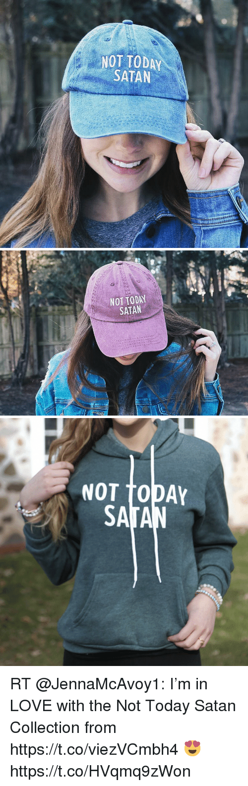 Love, Memes, and Today: NOT TODAY  SATAN   NOT TODAY  SATAN   NOT TODAY RT @JennaMcAvoy1: I'm in LOVE with the Not Today Satan Collection from https://t.co/viezVCmbh4 😍 https://t.co/HVqmq9zWon