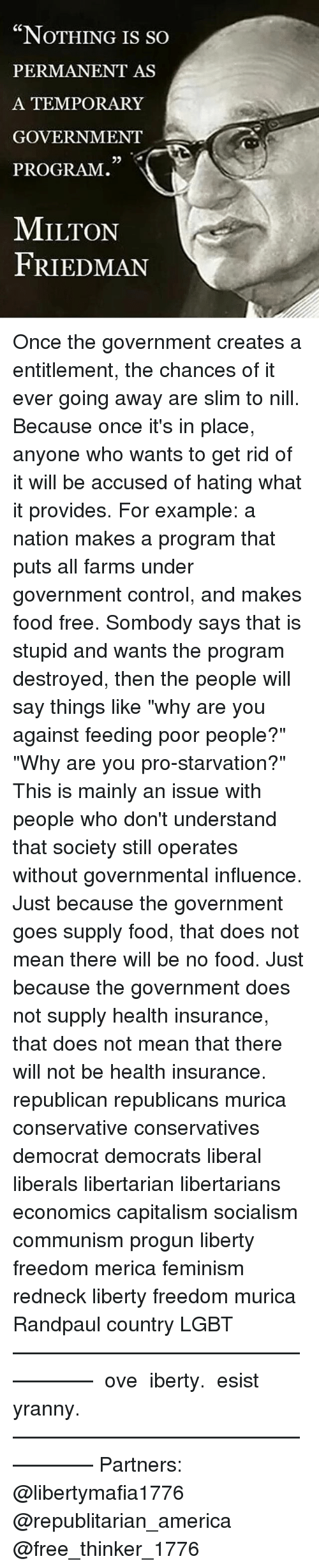 government entitlements a libertarian point of For nearly as long as we've had government entitlements, we've had people wanting government to drug test the people receiving them  it's a fair point that.
