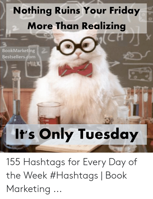 99ffb827dfe Friday, Book, and Marketing: Nothing Ruins Your Friday More Than Realizina  BookMarketing Bestsellers