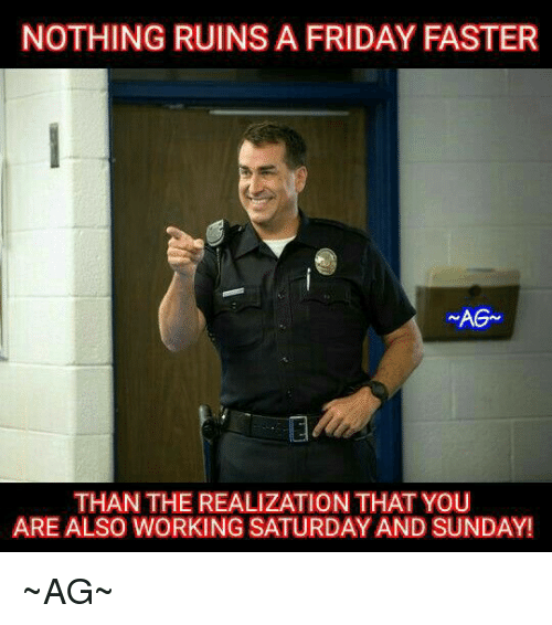 25+ Best Memes About Working Saturday   Working Saturday Memes