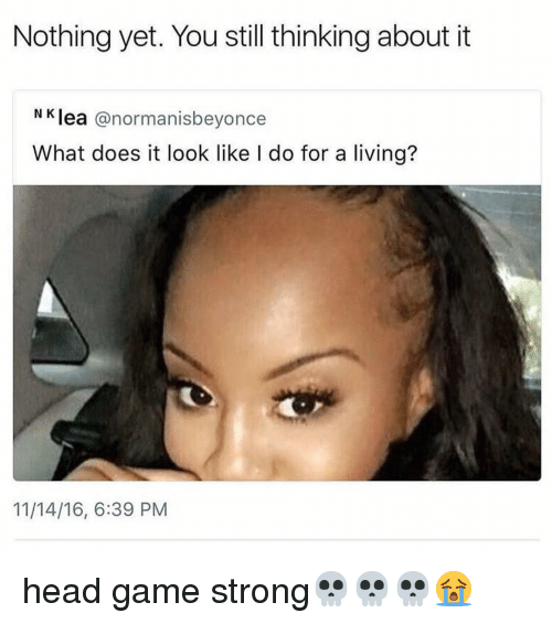 25+ Best Memes About Head Game Strong | Head Game Strong Memes