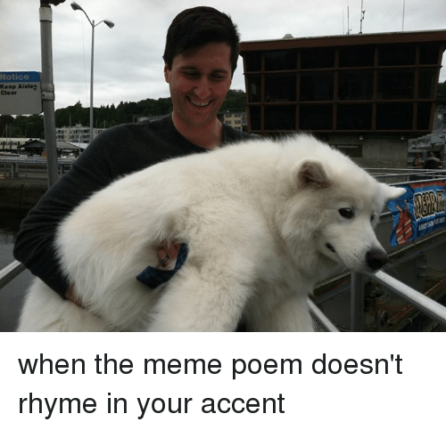 notice keep aisles when the meme poem doesnt rhyme in 7909306 ✅ 25 best memes about meme poem meme poem memes