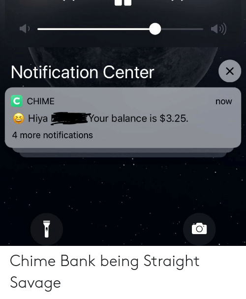Notification Center C CHIME Now Your Balance Is $325 Hiya 4