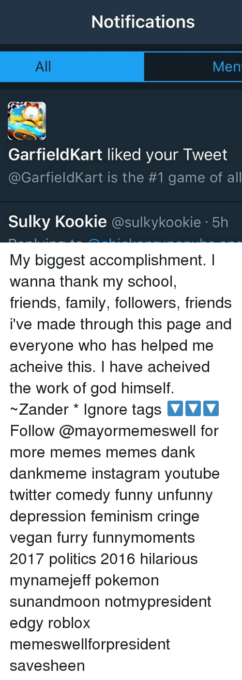 Notifications All Men Garfield Kart Liked Your Tweet Is The 1 Game Of All Sulky Kookie Su Kookie 5h My Biggest Accomplishment I Wanna Thank My School Friends Family Followers Friends I Ve