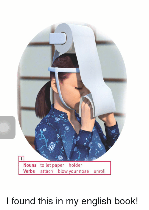 nouns toilet paper holder verbs attach blow your nose unroll i found