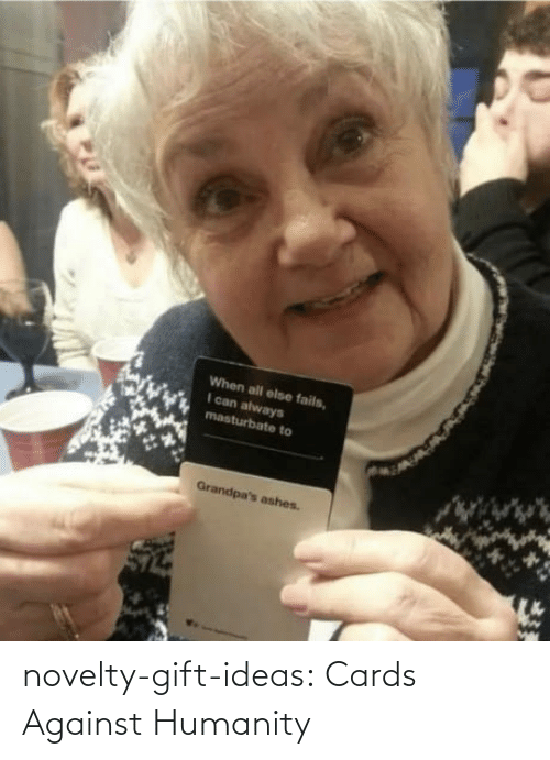Cards Against Humanity, Tumblr, and Blog: novelty-gift-ideas:   Cards Against Humanity