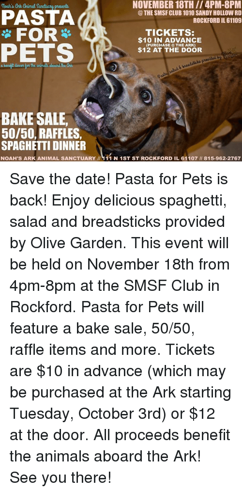 november 18th4pm 8pm the smsf club 1010 sandy hollow rd rockford il 61109 loahs ore gnimal sanchuaruy present for pets tickets 10 in advance purchase the - Olive Garden Rockford Il