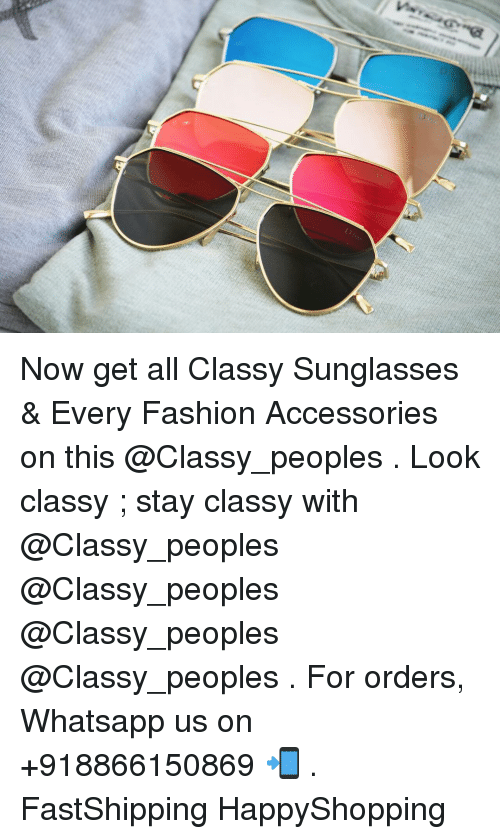 Fashion, Whatsapp, and Sunglasses: Now get all Classy Sunglasses & Every  Fashion Accessories