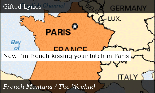 Map Of France Kisses.Now I M French Kissing Your Bitch In Paris Meme On Me Me