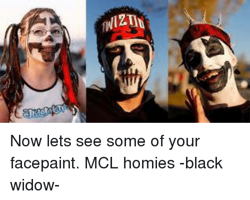 Now Lets See Some Of Your Facepaint Mcl Homies Black Widow