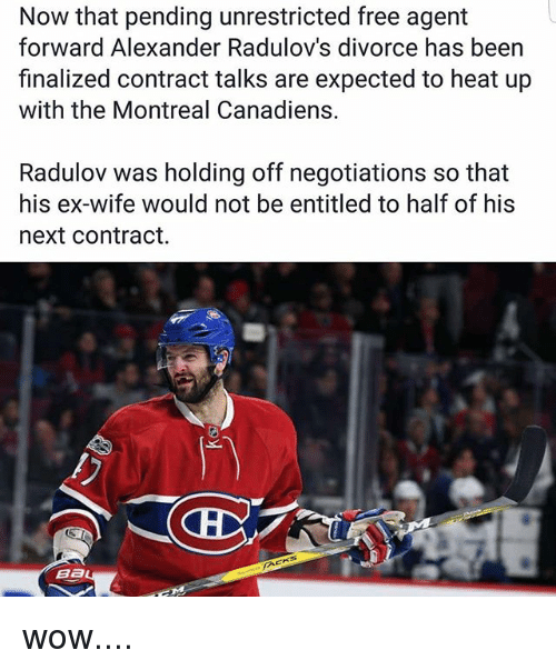 now that pending unrestricted free agent forward alexander radulovs divorce 23118988 ✅ 25 best memes about montreal canadiens montreal canadiens memes,Montreal Canadians Memes
