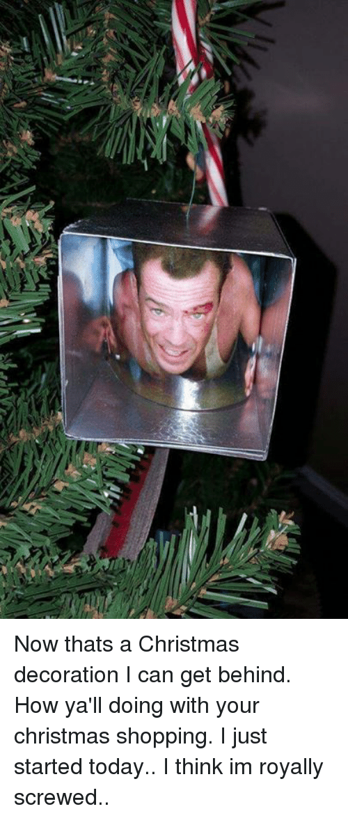 Now Thats a Christmas Decoration I Can Get Behind How Ya\'ll Doing ...
