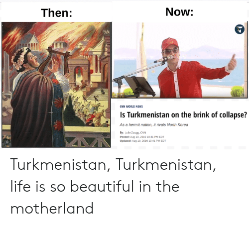 Now Then CNN WORLD NEWS Is Turkmenistan on the Brink of