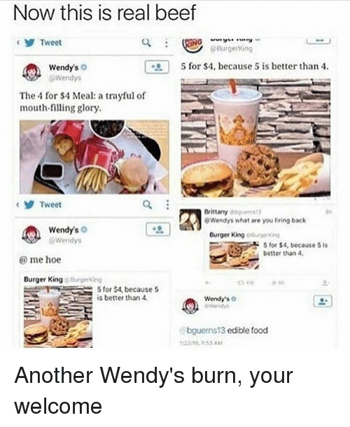 now this is real beef y tweet burgerking 5 for 4 because 5 is