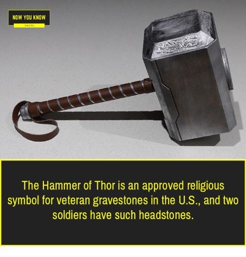 Now You Know The Hammer Of Thor Is An Approved Religious Symbol For