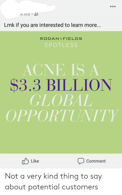 Nrs Lmk if You Are Interested to Learn More RODAN+FIELDS