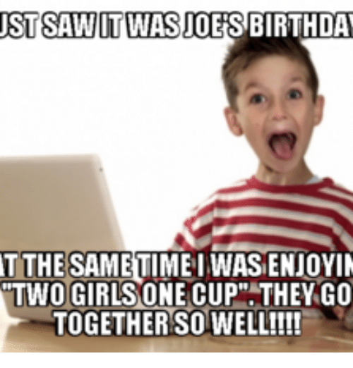 nstsawotwiasioies birthday t the same wasienjoyin two girlsone cup they 13589738 25 best tupperware birthday memes tupperware memes