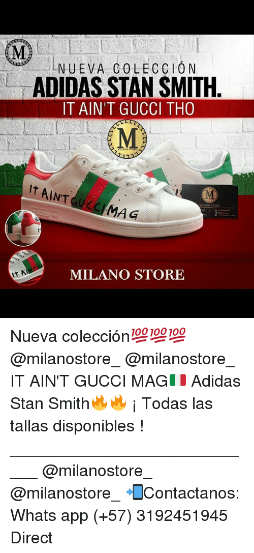 quality design 0464e 700a4 Adidas, Gucci, and Memes NUEVA COLECCION ADIDAS STAN SMITH IT AINT