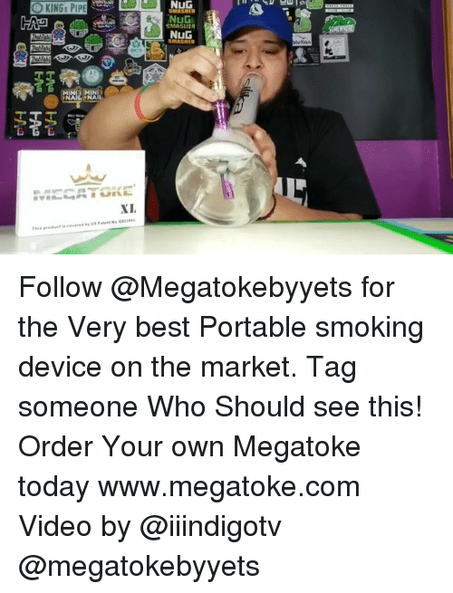 Smoking, Weed, and Best: NuG  NuG  SMASIER  NuG  MINI M Follow @Megatokebyyets for the Very best Portable smoking device on the market. Tag someone Who Should see this! Order Your own Megatoke today www.megatoke.com Video by @iiindigotv @megatokebyyets