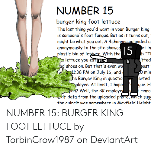 Number 15 Burger King Foot Lettuce The Last Thing You D Want In Your Burger King Is Someone S Foot Fungus But As It Turns Out Might Be What You Get A 4channer Unloaded