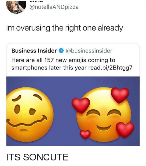 Tumblr, Business, and Emojis: @nutellaANDpizza  im overusing the right one already  Business Insider @businessinsider  Here are all 157 new emojis coming to  smartphones later this year read.bi/2Bhtgg7 ITS SONCUTE