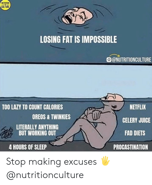 NUTRITION CULTURE LOSING FAT IS IMPOSSIBLE NETFLIX TOO LAZY