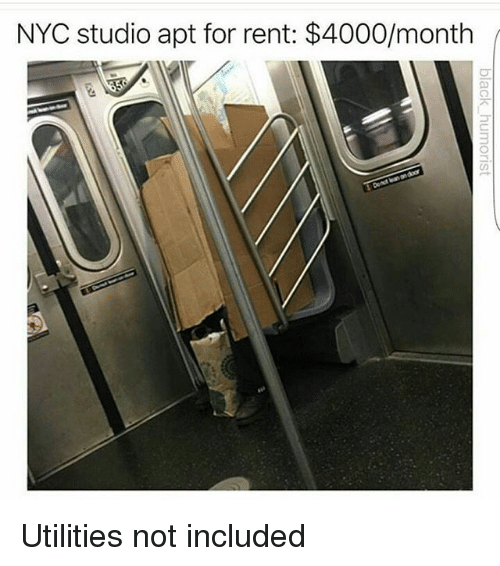 Memes, 🤖, and Rent: NYC studio apt for rent: $4000/month Utilities not included