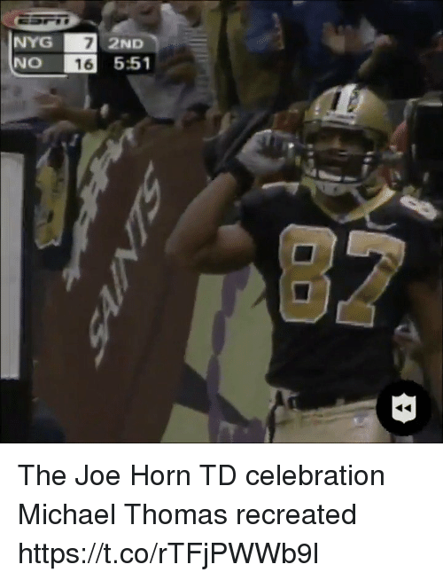 Sports, Michael, and 16.5: NYG  NO 16 5:51  7  2ND The Joe Horn TD celebration Michael Thomas recreated https://t.co/rTFjPWWb9l