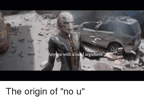 Nyone With a Valid Argument | Origin Meme on ME ME
