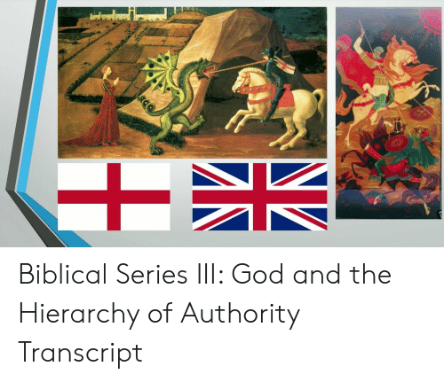 NZ Biblical Series III God and the Hierarchy of Authority