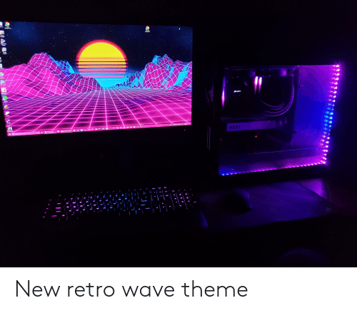 Wave, New, and Nzxt: NZXT  OW New retro wave theme