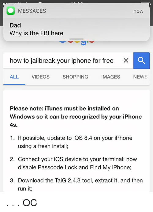 O MESSAGES noW Dad Why Is the FBI Here How to Jailbreakyour