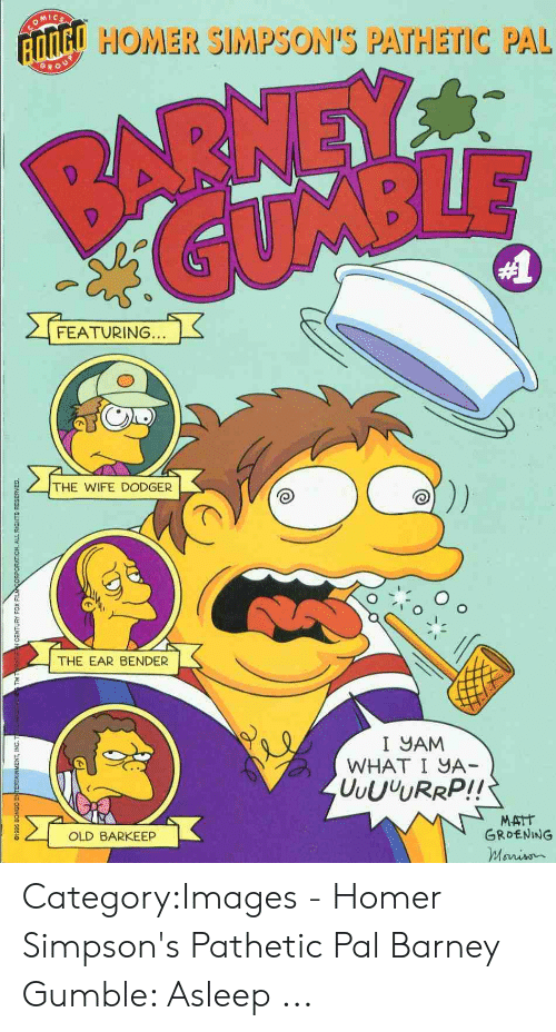 O MIc HOMER SIMPSON'S PATHETIC PAL GRO 0 FEATURING 4 THE