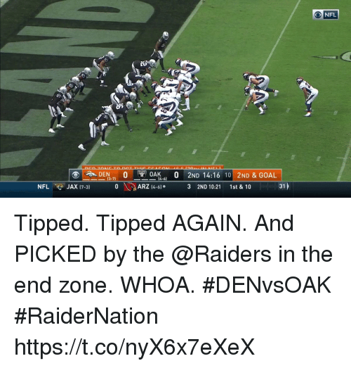 """Memes, Nfl, and Goal: O NFL  0AK .. 0 2ND 14:16 10 