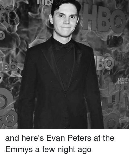 Memes, Evan Peters, and 🤖: o  O and here's Evan Peters at the Emmys a few night ago
