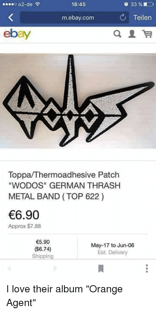 O O2 De F 1845 Teilen M Ebaycom Toppathermoadhesive Patch Wodos German Thrash Metal Band Top 622 690 Approx 788 590 May 17 To Jun 06 674 Est Delivery Shipping I Love Their Album