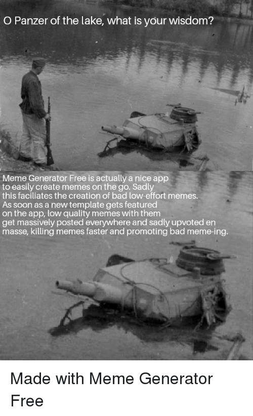 O Panzer Of The Lake What Is Your Wisdom Meme Generator Free Is