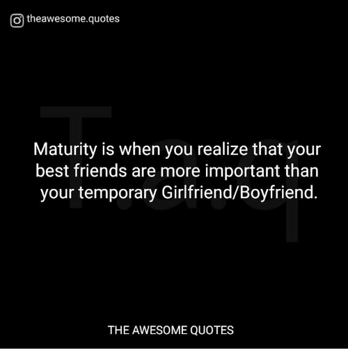 O Theawesomequotes Maturity Is When You Realize That Your Best