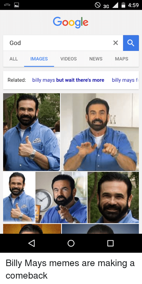 o3g4 59 3g 4 59 google god all images videos news maps 25812459 ✅ 25 best memes about billy mays memes billy mays memes