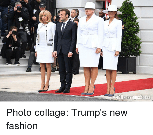 Fashion, Politics, and Collage: OANONYMOUSSORES Photo collage: Trump's new fashion