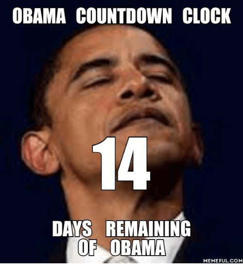 obama countdown clock days remaining of obama memeful com 10582113 ✅ 25 best memes about countdown clock countdown clock memes,Count Down Meme