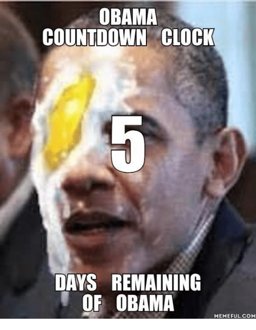 obama countdown clock days remaining of obama memeful com 11945812 ✅ 25 best memes about countdown clock countdown clock memes,Count Down Meme