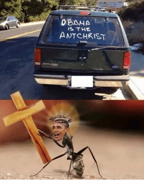 Obama, Dank Memes, and Ants: OBAMA  IS THE  ANT CHRIST