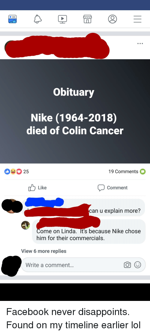 Obituary Nike 1964-2018 Died of Colin Cancer 25 19 Comments Like