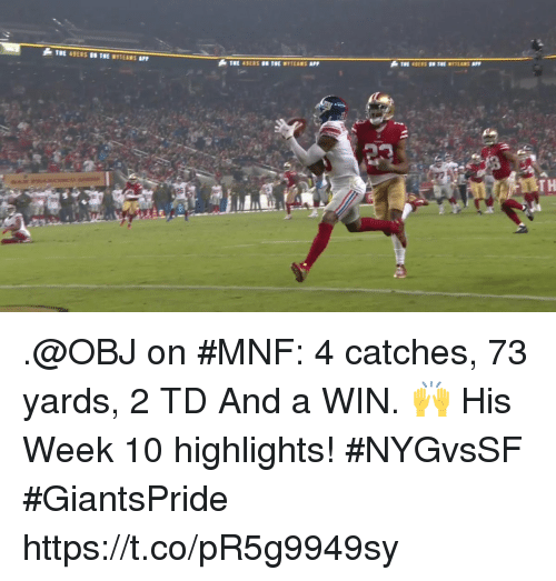 Memes, 🤖, and Win: .@OBJ on #MNF: 4 catches, 73 yards, 2 TD And a WIN. 🙌  His Week 10 highlights! #NYGvsSF #GiantsPride https://t.co/pR5g9949sy