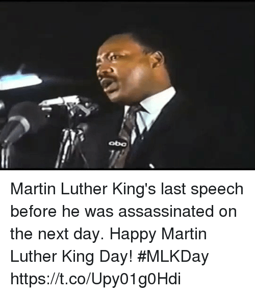Martin, Happy, and Martin Luther: obo Martin Luther King's last speech before he